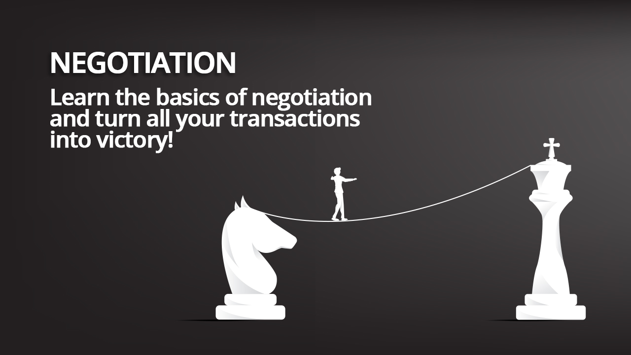 Negotiation - From Knight to King