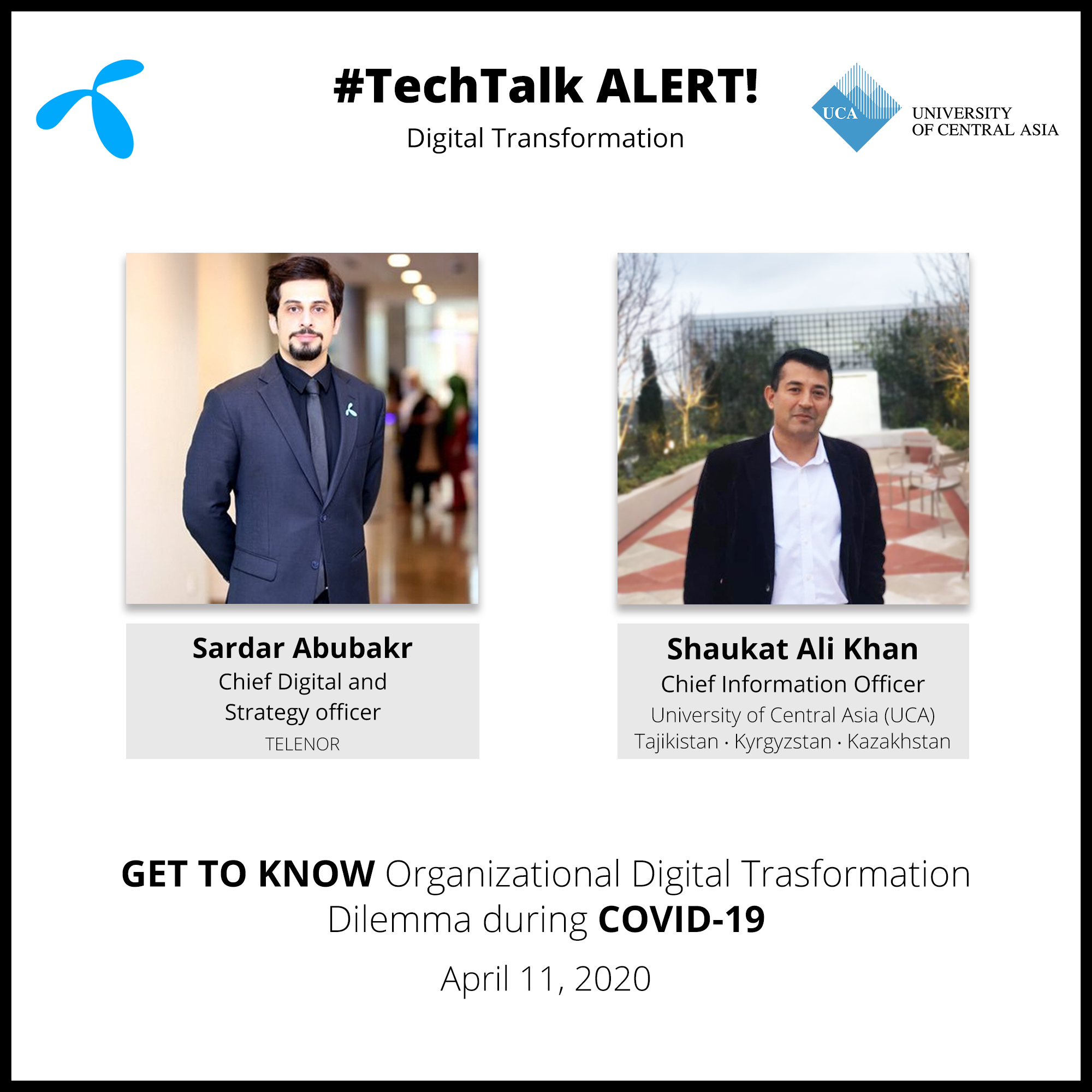Sardar Abubakr, CDO, Telenor & Shaukat Ali Khan, CIO, University of Central Asia